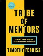 Tribe of Mentors Tim Ferriss